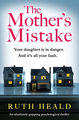 The Mother's Mistake - Ruth Heald pdf download