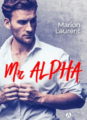 Mr Alpha - Marion Laurent pdf download
