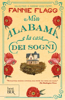 Miss Alabama e la casa dei sogni - Fannie Flagg pdf download