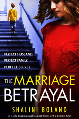 The Marriage Betrayal - Shalini Boland