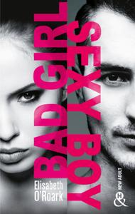 Bad Girl, Sexy Boy - Elizabeth O'Roark pdf download