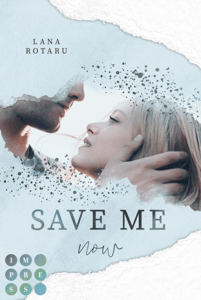 Save Me Now (Crushed-Trust-Reihe 3) - Lana Rotaru pdf download