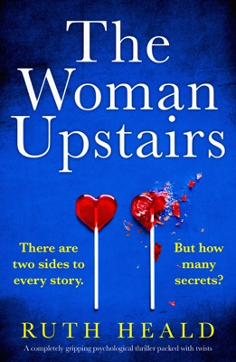 The Woman Upstairs - Ruth Heald pdf download