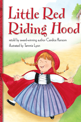 Little Red Riding Hood - Candice Ransom