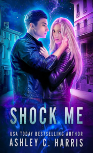 Shock Me: A Limited Edition Collection of the Novels Shock Me, Sparks, and Collide - Ashley C. Harris pdf download