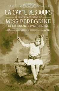 Miss Peregrine, Tome 04 - Ransom Riggs & Sidonie Van den Dries pdf download