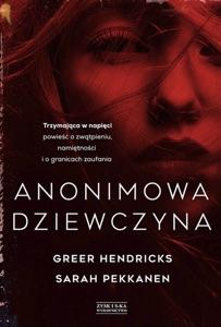 Anonimowa dziewczyna - Greer Hendricks & Sarah Pekkanen pdf download