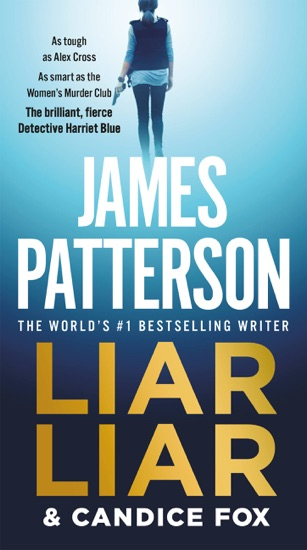 Liar Liar by James Patterson & Candice Fox PDF Download