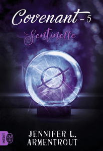 Covenant (Tome 5) - Sentinelle - Jennifer L. Armentrout pdf download