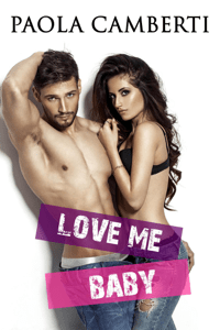Love me baby - Paola Camberti pdf download
