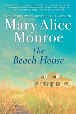 The Beach House - Mary Alice Monroe pdf download
