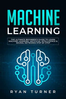 Machine Learning - Ryan Turner