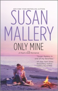 Only Mine - Susan Mallery pdf download