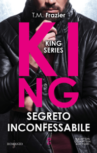 King. Segreto inconfessabile - T.M. Frazier pdf download