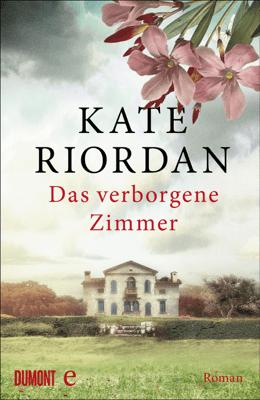 Das verborgene Zimmer - Kate Riordan, Lisa Kögeböhn & Christiane Sipeer pdf download