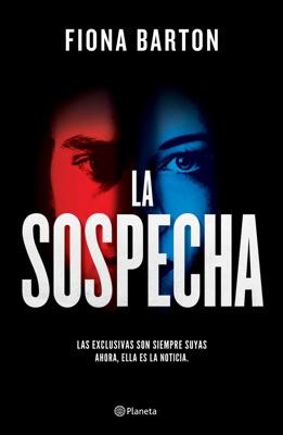 La sospecha (Edición mexicana) - Fiona Barton pdf download