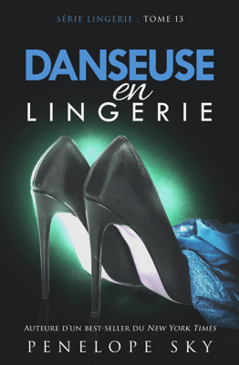 Danseuse en Lingerie - Penelope Sky pdf download
