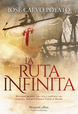 La ruta infinita - José Calvo Poyato pdf download