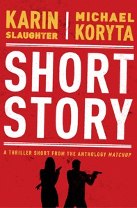 Short Story - Karin Slaughter & Michael Koryta pdf download