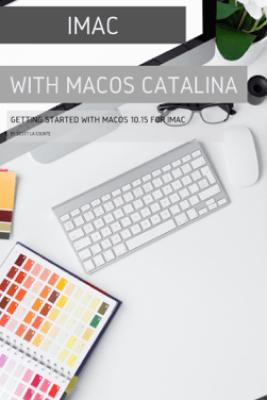 iMac with MacOS Catalina - Scott La Counte
