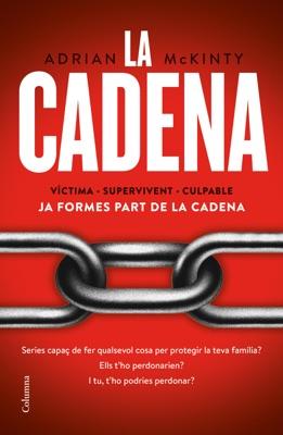 La Cadena (Edició en català) - Adrian McKinty pdf download