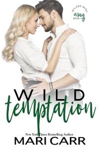 Wild Temptation - Mari Carr pdf download