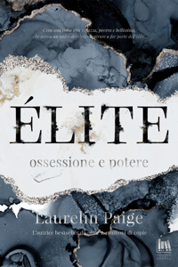 Èlite. Ossessione e potere - Laurelin Paige pdf download