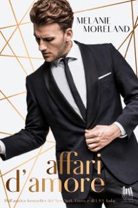 Affari d'amore - Melanie Moreland pdf download
