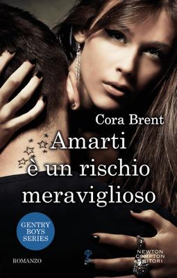 Amarti è un rischio meraviglioso - Cora Brent pdf download