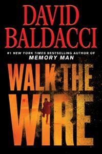Walk the Wire - David Baldacci pdf download