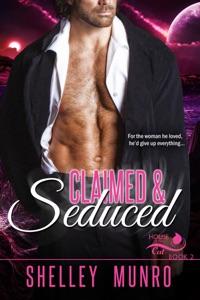 Claimed & Seduced - Shelley Munro pdf download
