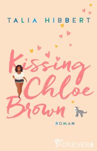 Kissing Chloe Brown - Talia Hibbert pdf download