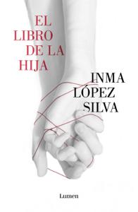 El libro de la hija - Inma López Silva pdf download