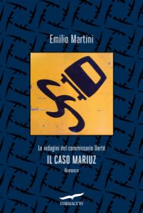 Il caso Mariuz - Emilio Martini pdf download