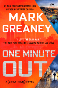 One Minute Out - Mark Greaney pdf download
