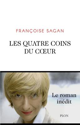 Les Quatre Coins du coeur - Françoise Sagan pdf download