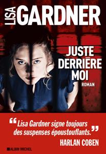 Juste derrière moi - Lisa Gardner & Cécile Deniard pdf download