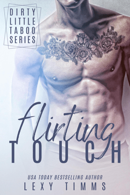 Flirting Touch - Lexy Timms