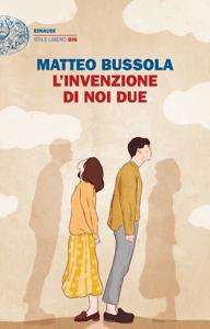 L'invenzione di noi due - Matteo Bussola pdf download