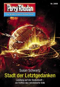 Perry Rhodan 3008: Stadt der Letztgedanken - Susan Schwartz pdf download