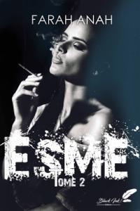 Esme, tome 2 - Farah Anah pdf download
