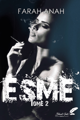 Esme, tome 2 - Farah Anah pdf download
