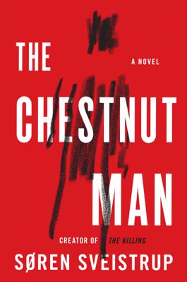 The Chestnut Man - Søren Sveistrup & Caroline Waight pdf download