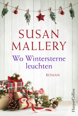 Wo Wintersterne leuchten - Susan Mallery pdf download