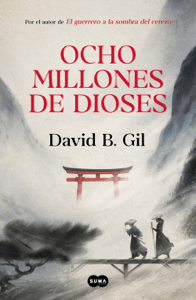 Ocho millones de dioses - David B. Gil pdf download
