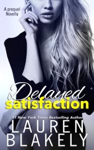 Delayed Satisfaction - Lauren Blakely pdf download