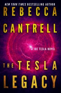 The Tesla Legacy - Rebecca Cantrell pdf download