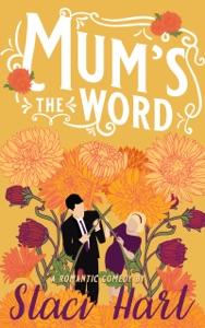 Mum's the Word - Staci Hart pdf download