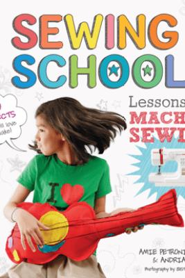 Sewing School ® 2 - Andria Lisle