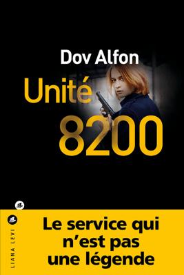 Unité 8200 - Dov Alfon pdf download